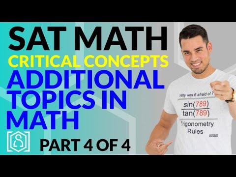 SAT Math: Critical Concepts for an 800 - Additional Topics in Math (Part 4 of 4)