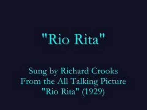 """Rio Rita""  (1929) Richard Crooks"