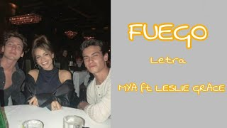 MYA - Fuego (LETRA) Ft Leslie Grace