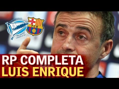 Rueda de prensa completa de Luis Enrique previa al partido contra el Alavés