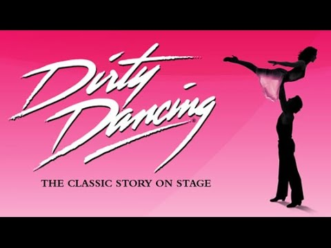 dirty dancing musical 2017
