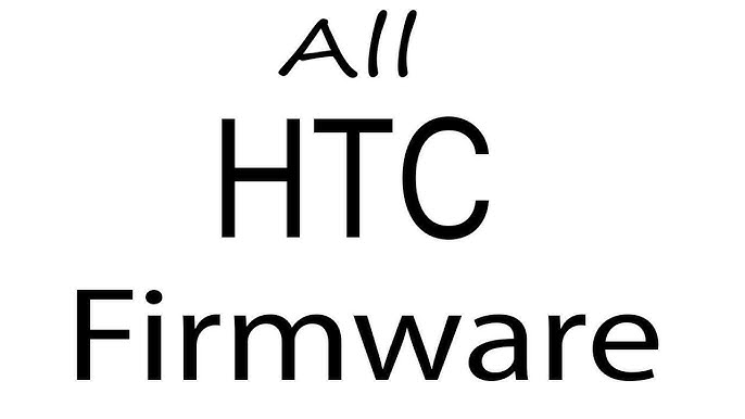 Htc D728w Stock Rom Firmware [official APK file] 2020-2021