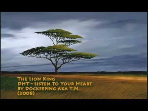 The Lion King - Listen To Your Heart (DHT)