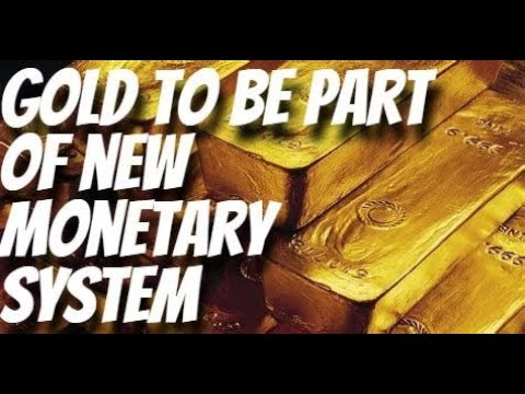Central Banker: Gold to be part of new monetary system