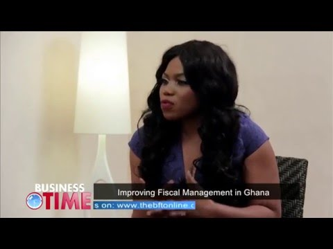 Business Time Ep.1: Improving Fiscal Management in Ghana (Part 2)