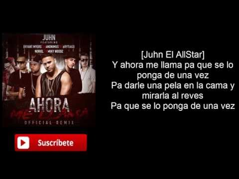 Juhn - Ahora me llama Ft. Bryant Myers,Brytiago,Anonimus,Miky Woodz,Noriel (Letra)