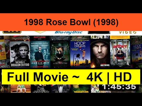 "W.A.T.C.H-1998-Rose-Bowl--1998--Full""On-Length-Online""-"