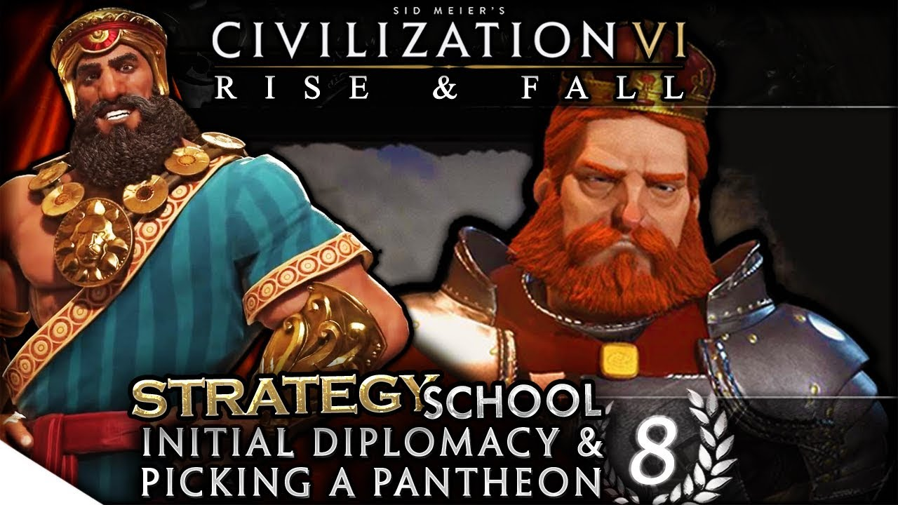 Initial Diplomacy & Picking a Pantheon | Civilization VI: Rise & Fall —  Strategy School 8