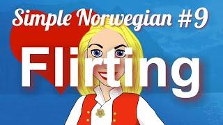 Simple Norwegian #9 - Flirting & Pickup Lines