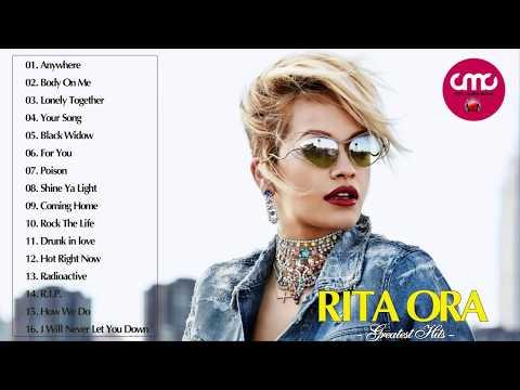 Rita Ora Greatest Hits Cover 2018 - Rita Ora Best Songs Ever!