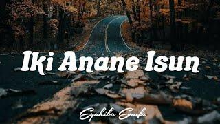 Download Iki Anane Isun - Syahiba Saufa ( Official Lirik ) by Audio Music