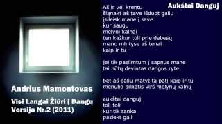 Watch Andrius Mamontovas Aukstai Danguj video