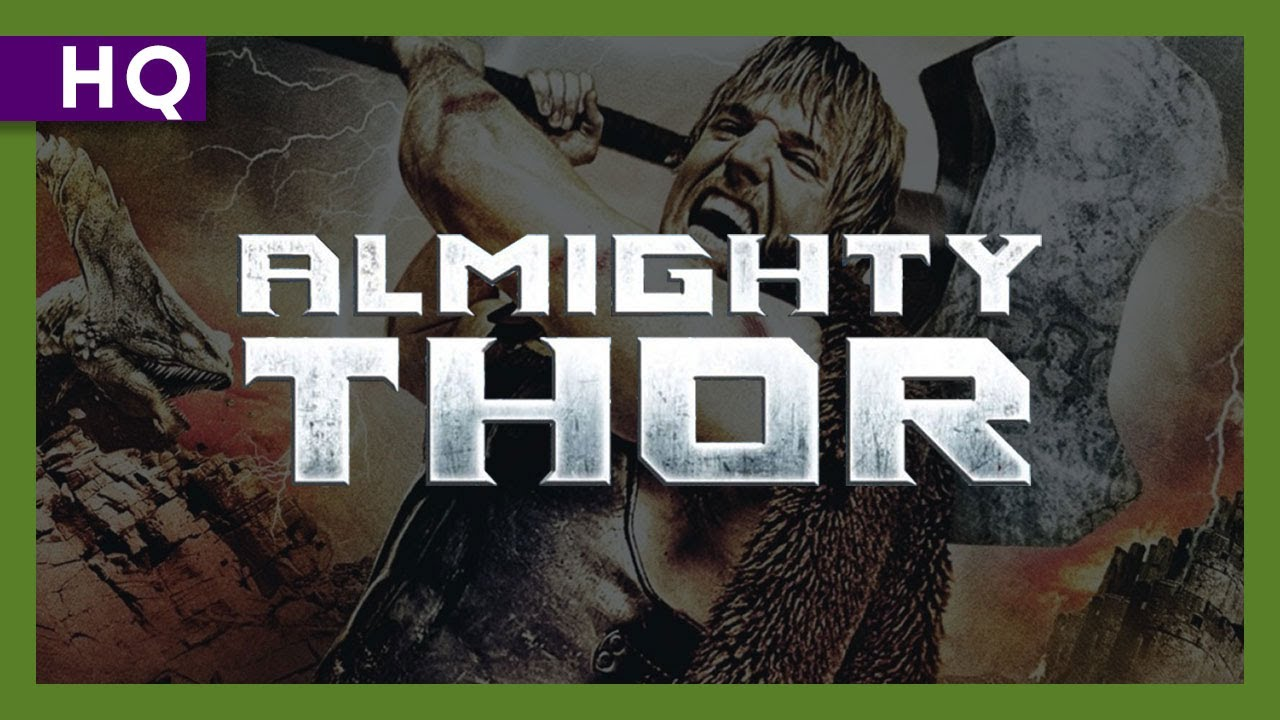 Almighty Thor (2011) Trailer