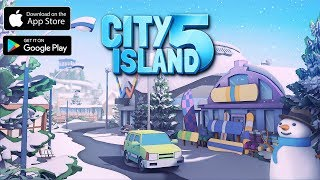 City Island 5 - Tycoon Building Simulation Offline Gameplay Android / iOS
