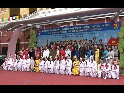 Tiểu học Lê Ngọc Hân - Liên hoan Chiến Sĩ nhỏ Điện Biên 2014