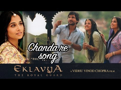 Chanda re  Full Video HD  Eklavya  Saif Ali Khan Vidya Balan  Amitabh Bachchan
