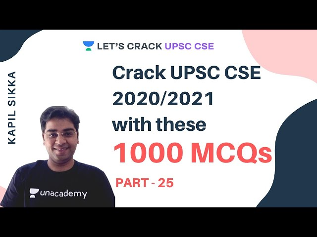 Crack UPSC CSE 2020/2021 with these 1000 MCQs | Part - 25 | Kapil Sikka