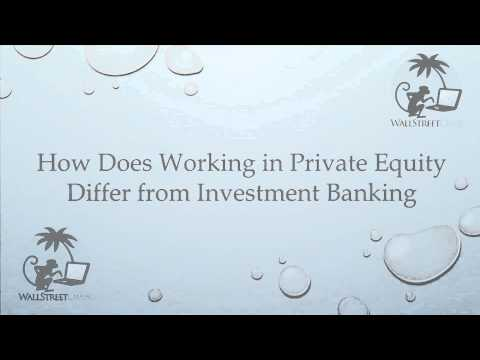 Private Equity vs. Investment Banking