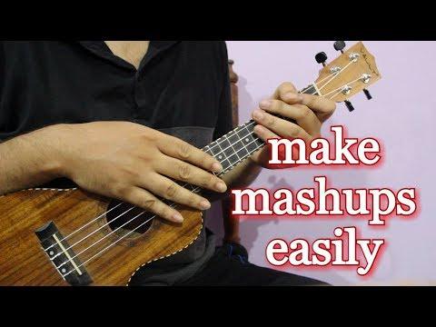 Create your Own Mashup/Medley on Ukulele in 4 mins