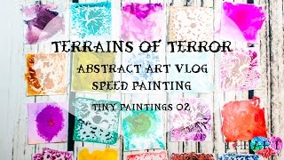 Terrains of Terror - Tiny Painting 02 - Speed Painting - Abstract Art Vlog