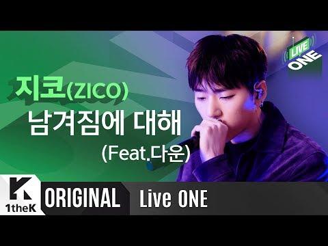 Download 지코 '남겨짐에 대해Feat.다운' 라이브 최초공개!   ZICO _ Being left Feat. Dvwn   라이브원   LiveONE Mp4 baru