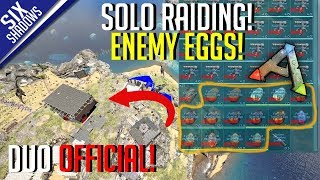 SOLO RAIDING FOR EGGS! | Duo Official PvP - Ep. 17 - Ark: Survival Evolved
