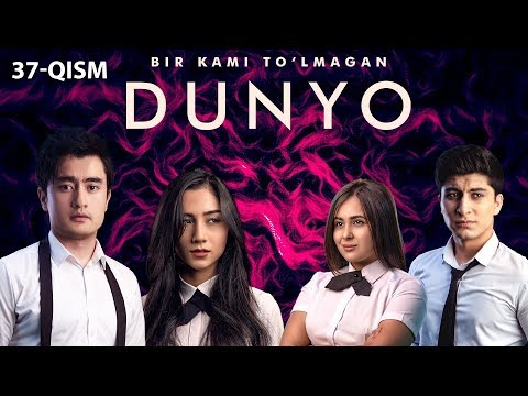 Bir kami to'lmagan dunyo (o'zbek serial) | Бир ками тўлмаган дунё (узбек сериал) 37-qism