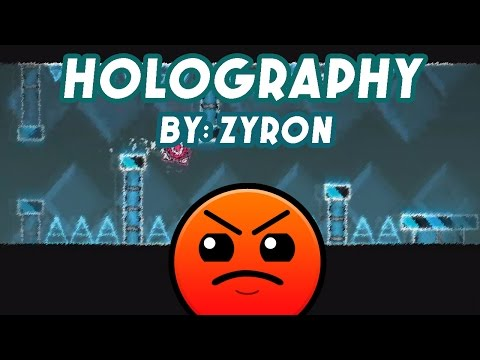 Geometry Dash [2.0] Holography By ZyronST (Me)