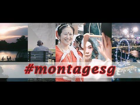 #montagesg - video montage Singapore