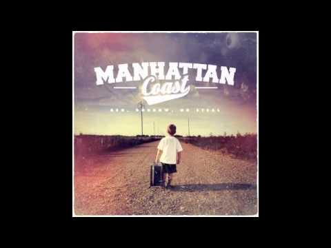 Manhattan Coast - Beg, Borrow, or Steal EP Teaser