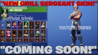 "FORTNITE BATTLE ROYALE:""NEW GRILL SERGEANT SKIN!"" COMING SOON!?"""