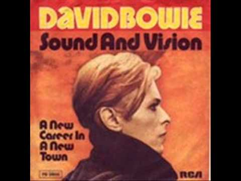 David Bowie- Sound and vision