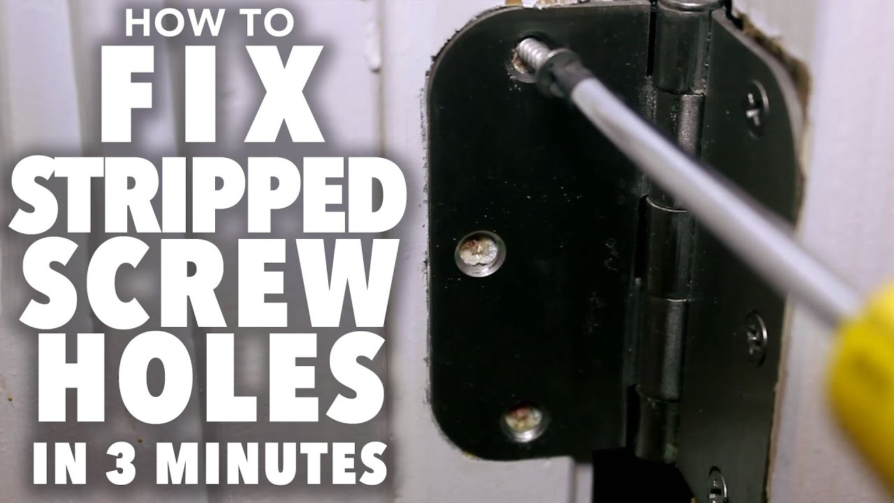 Fix Stripped Screw Holes 3 Minute Fix Youtube