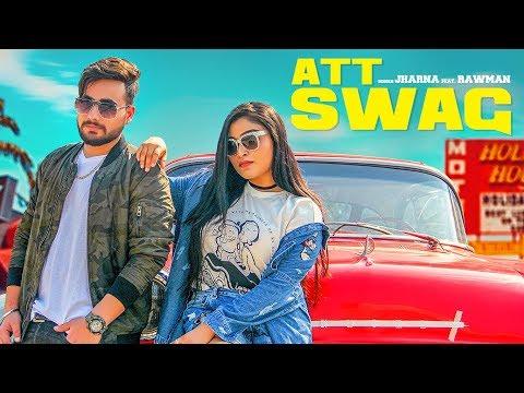 Att Swag: Jharna Feat. Rawman   Official Video Song   Sandy   Bigg Slim   Latest Punjabi Song