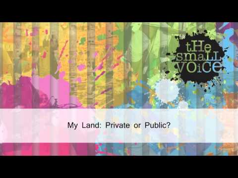 My Land: Private or Public?