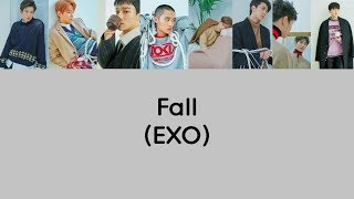 EXO - Fall Lyrics (Rom/Han/Eng)