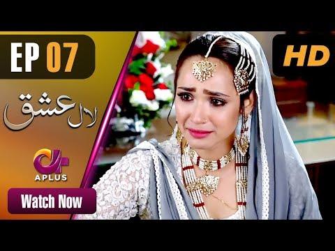 Laal Ishq - Episode 7 - Aplus Dramas