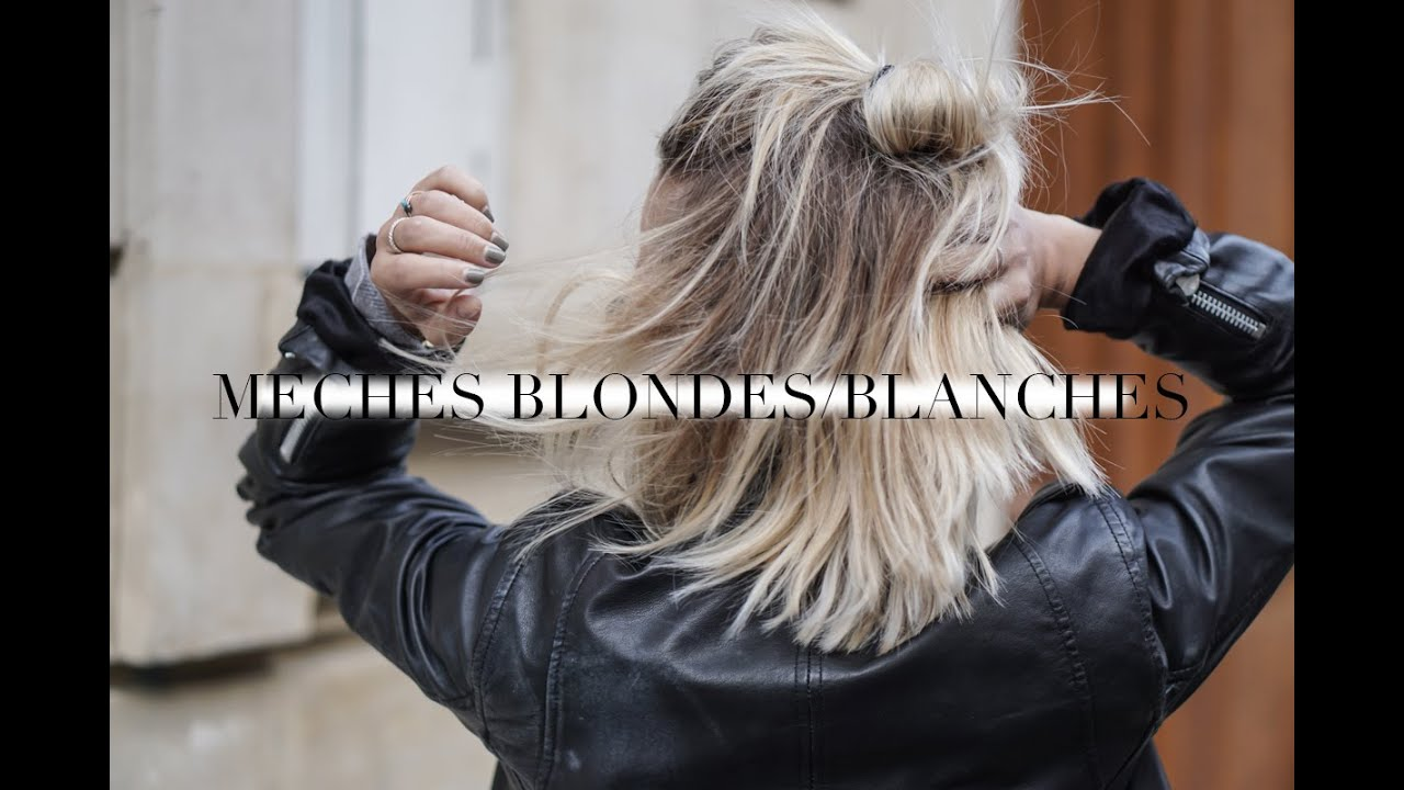 Coiffure Mes Meches Blondes Blanches Youtube