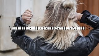 #COIFFURE : mes mèches blondes/blanches