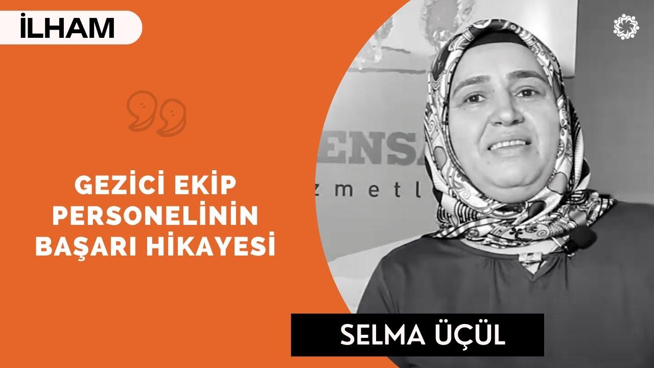Selma Üçül: Pes Etmeyin, Çalışmak Çok Güzel!