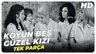 Köyün Beş Güzel Kızı - Eski Türk Filmi Tek Parça