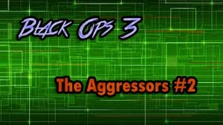 Call of Duty: Black Ops 3 - The Aggressors #2