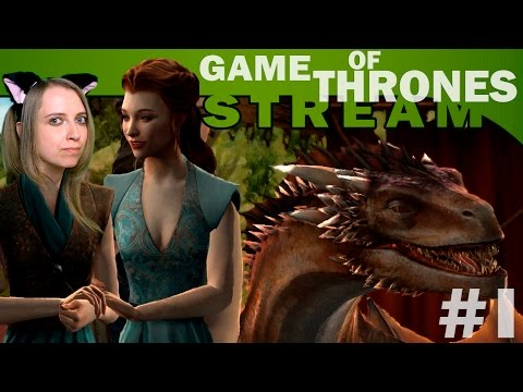 Мира Vs Game Of Thrones: A Telltale Games Series #1 [СТРИМ, прохождение]