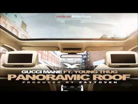 Young Thug   Panoramic Roof Ft  Gucci Mane Lyrics