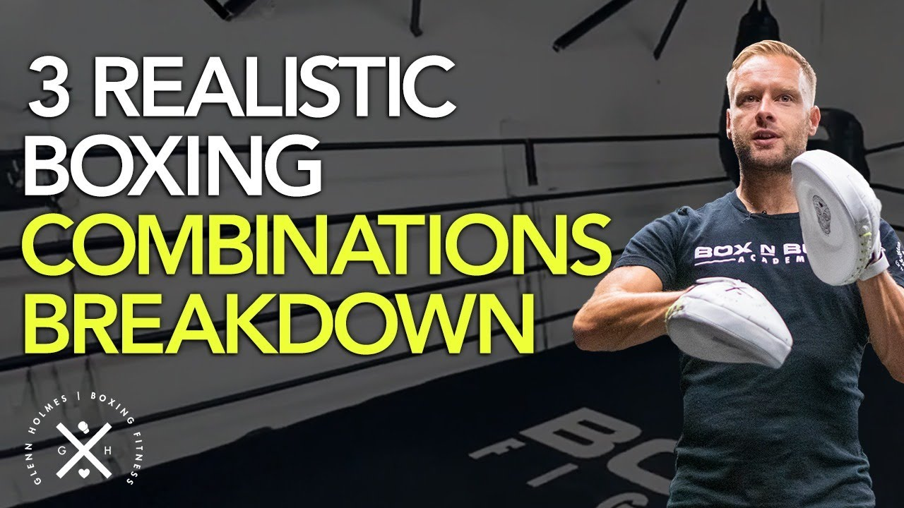 3 Realistic Boxing Combinations
