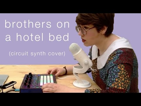 Brothers On A Hotel Bed (Death Cab For Cutie) - Novation Circuit synth cover | Deerful