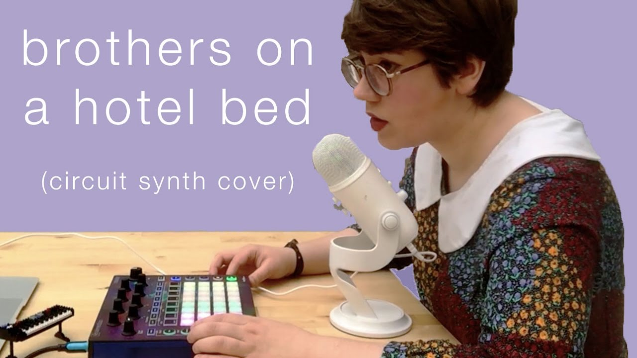 Brothers On A Hotel Bed (Death Cab For Cutie) - Novation Circuit synth cover | Deerful - YouTube