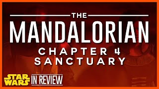 Star Wars The Mandalorian Episode 4 Review