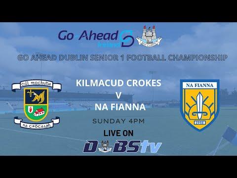 Go Ahead SFC 1 QF - Kilmacud Crokes v Na Fianna