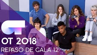ÚLTIMO REPASO DE GALA | GALA 12 | OT 2018